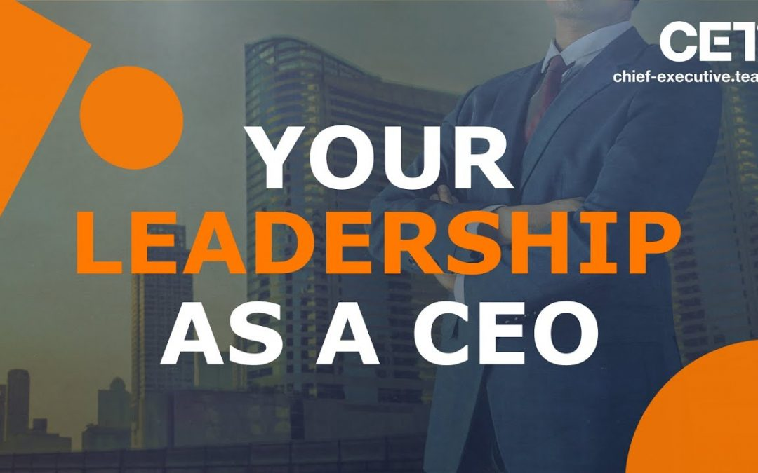 Your Leadership as a CEO